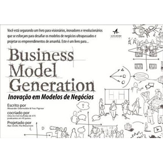 livro -Inovação Em Modelos de Negócios – Business Model Generation - Osterwalder