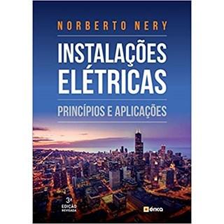 Livro - Instalações Elétricas - Princípios e Aplicações - Nery