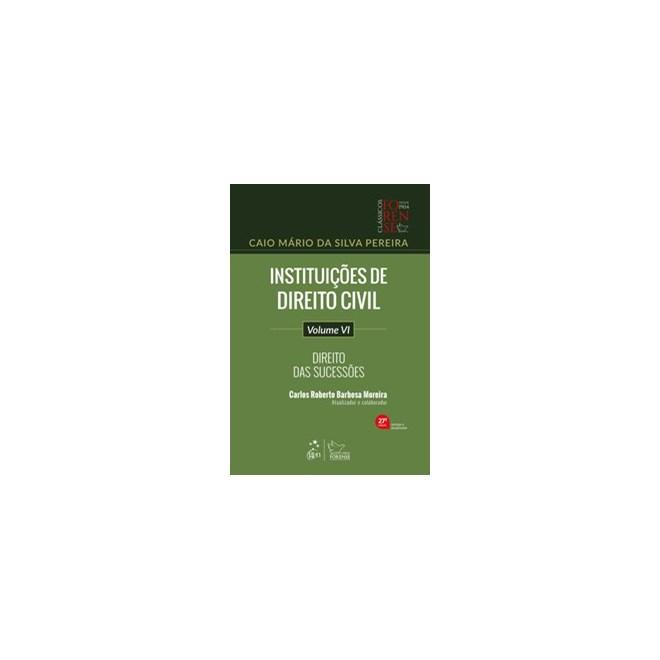 Livro - Instituições de Direito Civil - Direito das Sucessões - Vol. VI - PEREIRA 27º edição