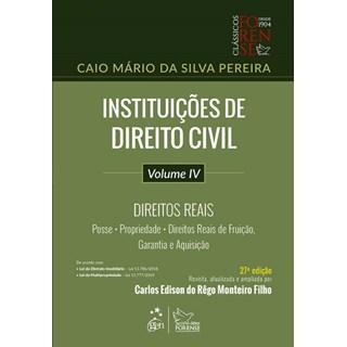 Livro - Instituições de Direito Civil - Vol. IV - Direitos Reais - Pereira