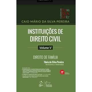 Livro - Instituições de Direito Civil - Vol. V - Direito de Família -Pereira - Forense