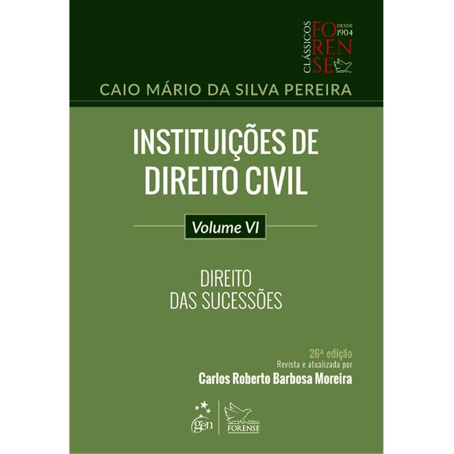 Livro - Instituições de Direito Civil - Vol. VI - Direito das Sucessões - Pereira