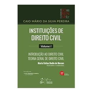 Livro - Instituições de Direito Civil - Volume I - Introdução ao Direito Civil - Teoria Geral do Direito Civil - Pereira