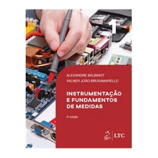 Livro - Instrumentação e Fundamentos de Medidas Vol. 1 - Balbinot