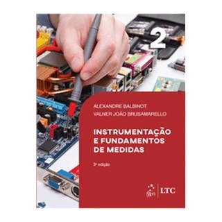 Livro - Instrumentação e Fundamentos de Medidas Vol. 2 - Balbinot