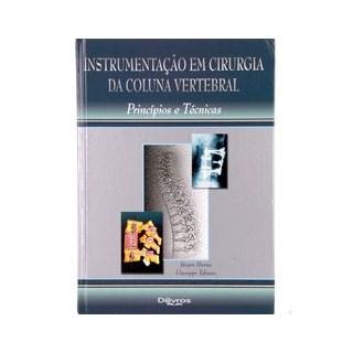 Livro - Instrumentação em Cirurgia da Coluna Vertebral - Harms