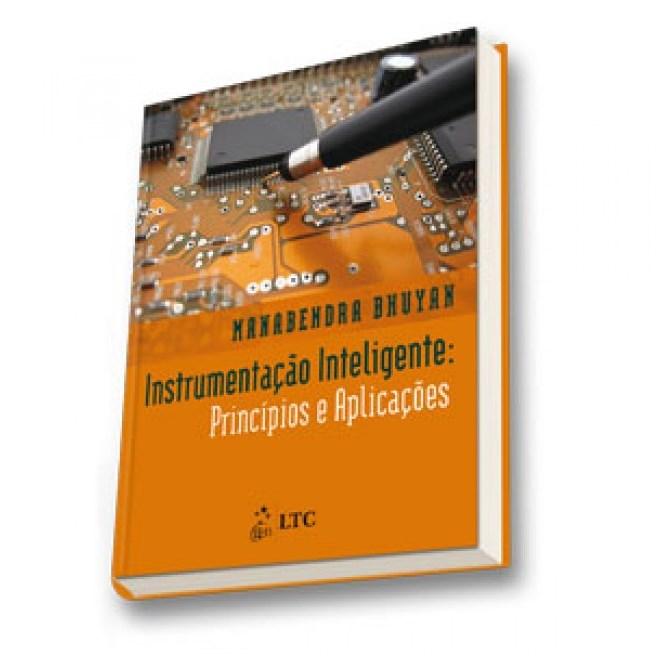 Livro - Instrumentação Inteligente - Princípios e Aplicações - Bruyan