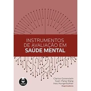 Livro - Instrumentos de Avaliação em Saúde Mental - Gorenstein