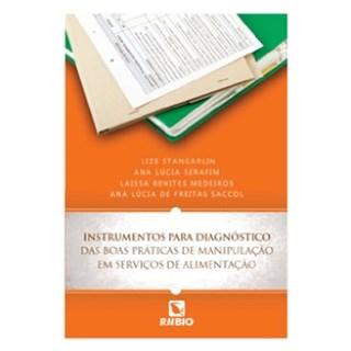 Livro - Instrumentos para Diagnósticos das boas Práticas de Manipulação em Serviços de Alimentação - Stangarlin