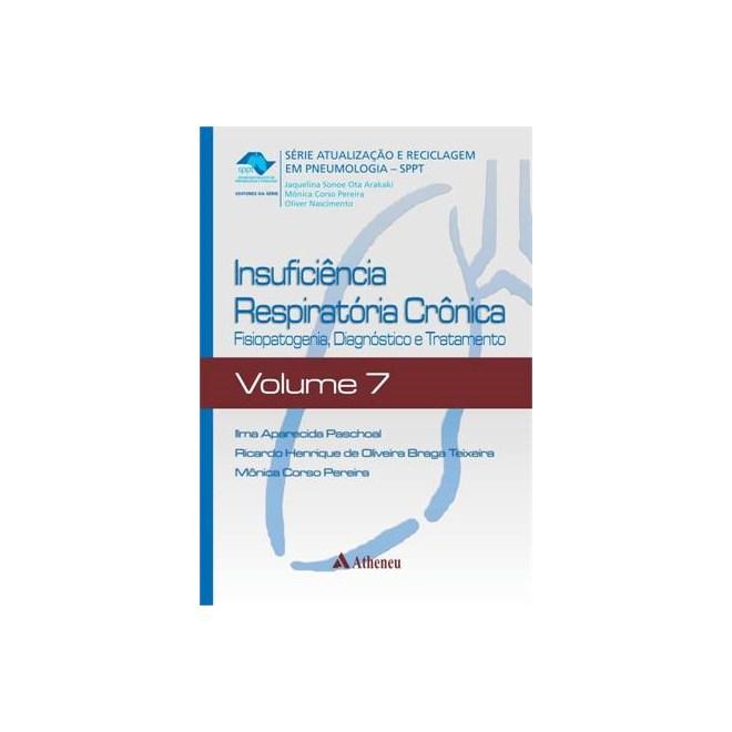 Livro - Insuficiência Respiratória Crônica - SPPT - Volume 7 - Paschoal