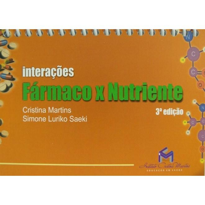 Livro - Interações Fármacos X Nutrientes - Martins