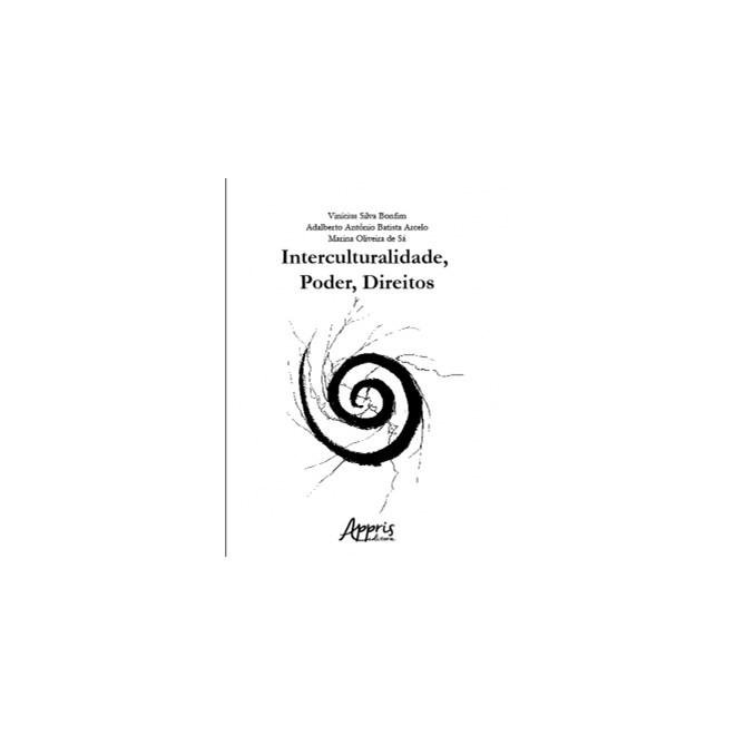 Livro -  Interculturalidade, Poder, Direitos  - Bonfim