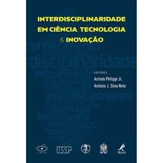 Livro - Interdisciplinaridade em Ciência, Tecnologia e Inovação - Philippi Jr