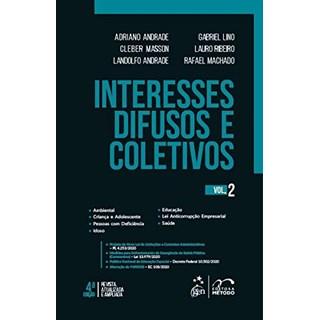 Livro Interesses Difusos e Coletivos - Vol. 2 - Andrade - Método