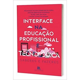Livro - Interface na Educação Profissional e Tecnológica - Oliveira - Brazil Publishing