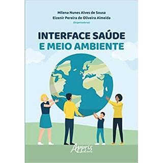 Livro - Interface Saúde e Meio Ambiente - Sousa - Appris