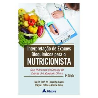 Livro - Interpretação de Exames Bioquímicos para o Nutricionista - Costa 3º edição