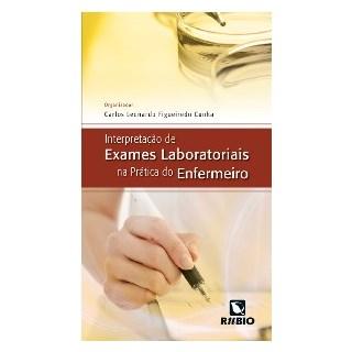 Livro - Interpretação de Exames Laboratoriais na Prática do Enfermeiro - Cunha