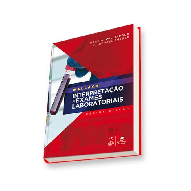 Livro - Interpretação de Exames Laboratoriais - Wallach