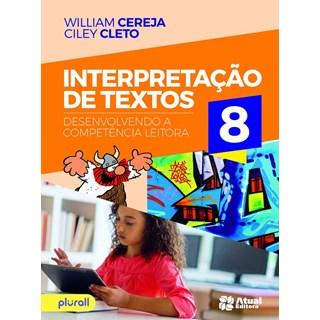 Livro - Interpretação De Textos - 8 Ano - Cereja - Atual