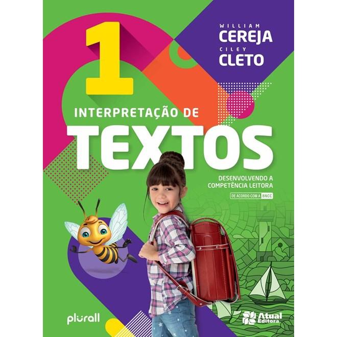 Livro - Interpretação de Textos BNCC- 1 Ano - Cereja - Atual