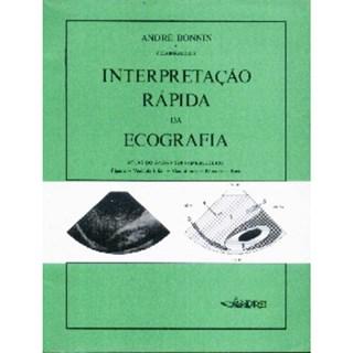 Livro - Interpretação Rápida da Ecografia - Bonnin