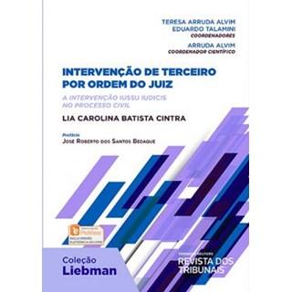 Livro - Intervenção de Terceiro por Ordem do Juiz - A Intervenção Iussu Iudicis no Processo Civil - Cintra