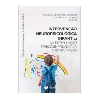 Livro - Intervenção Neuropsicológica Infantil - Cardoso