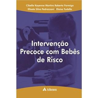 Livro - Intervençao Precoce Com Bebês de Risco - Formiga