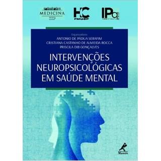 Livro - Intervenções Neuropsicológicas em Saúde Mental - Serafim