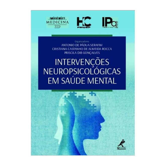 Livro Intervenções Neuropsicológicas Em Saúde Mental