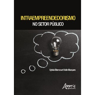 Livro - Intraempreendedorismo no Setor Público - Marques