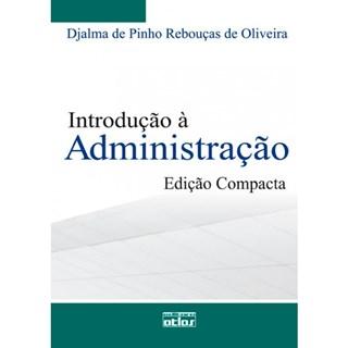 Livro - Introdução à Administração (Edição Compacta) - Oliveira