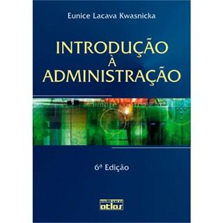 Livro - Introdução à Administração - Kwasnicka
