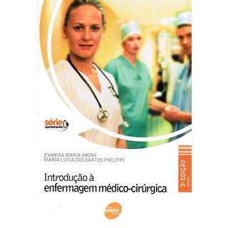 Livro - Introdução à Enfermagem Médico-Cirúrgica - Arone