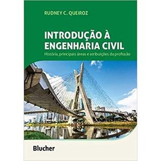 Livro - Introdução à Engenharia Civil - Queiroz - Blucher