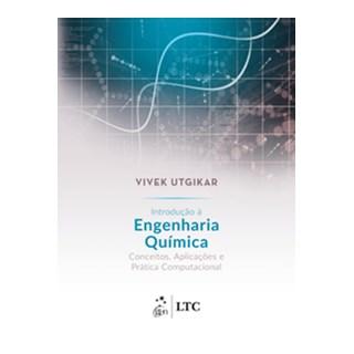 Livro - Introdução à Engenharia Química -