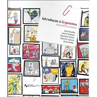 Livro - Introdução à Ergonomia  - da pratica à teoria - Abrahão