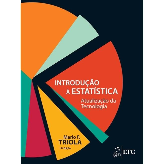 Livro - Introdução à Estatística - Atualização da Tecnologia - Triola