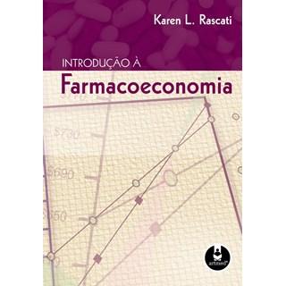 Livro - Introdução à Farmacoeconomia - Rascati