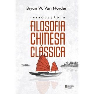 Livro -Introdução À Filosofia Chinesa Clássica  - Norden