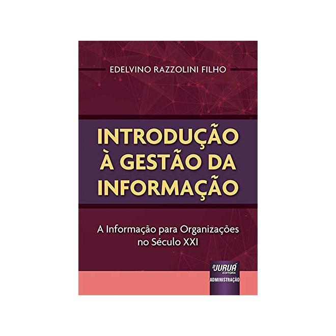 Livro Introdução à Gestão da Informação - Filho - Juruá