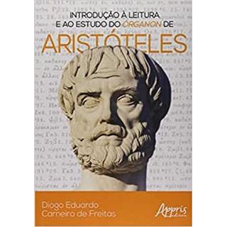 Livro - Introdução a Leitura e ao Estudo  do Oreganon de Aristoteles -Freitas