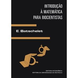 Livro - Introdução à Matemática para Biocientistas - Batschelet