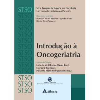 Livro Introdução à Oncogeriatria - Koch - Atheneu