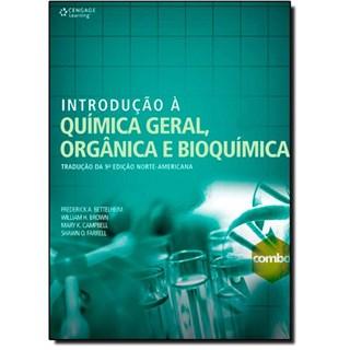 Livro - Introdução à Química Geral, Orgânica e Bioquímica - Bettelheim