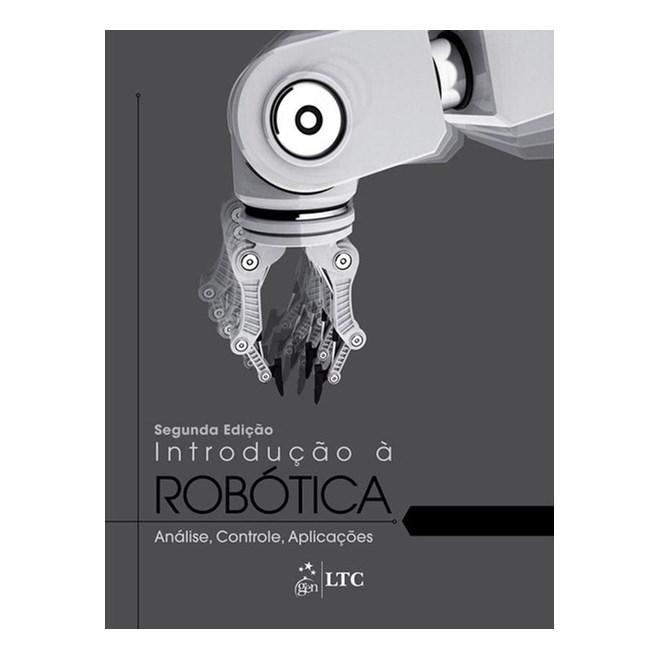 Livro - Introdução à Robótica - Análise, Controle, Aplicações - Niku