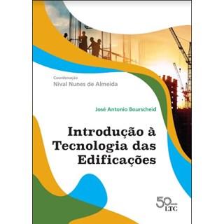 Livro Introdução à Tecnologia das Edificações - Bourscheid