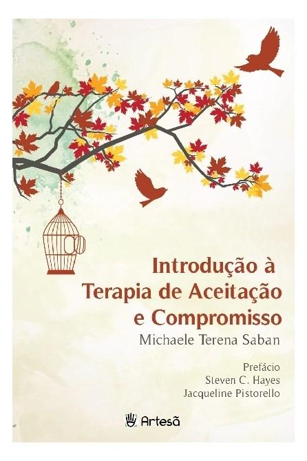 Livro - Introdução à Teoria de Aceitação e Compromisso - Saban