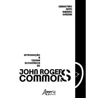 Livro - Introdução à Teoria Econômica de John R. Commons - Guedes